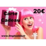 Carte Cadeau 20 € Onglissimo