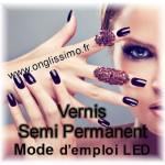 Mode d'emploi Vernis semi permanent lampe LED